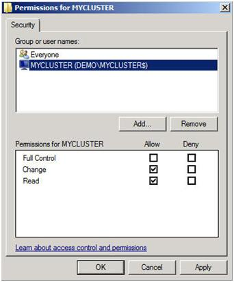 Figure 19 – Give the cluster computer account share level permissions